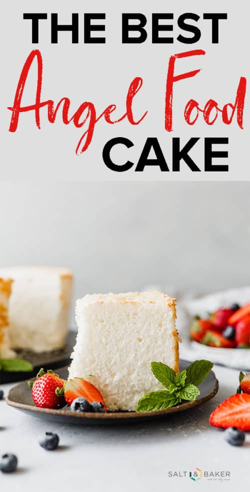 The BEST Angel Food Cake from scratch! This cake is pillowy soft, fluffy, and super sweet! It's the perfect angel food cake and makes a delicious Strawberry Shortcake. Get the full recipe at saltandbaker.com