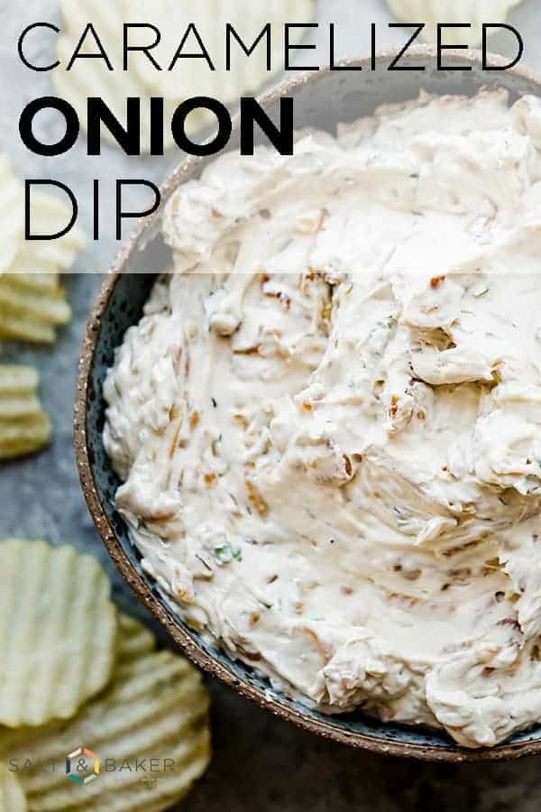 Creamy, flavorful, and 100% addicting, this Caramelized Onion Dip will be the star of every party!! This is the perfect chip dip to serve for game day, get togethers, or gatherings. Get the full recipe at saltandbaker.com #saltandbaker #chipdip #caramelizedonions #oniondip #potatochips