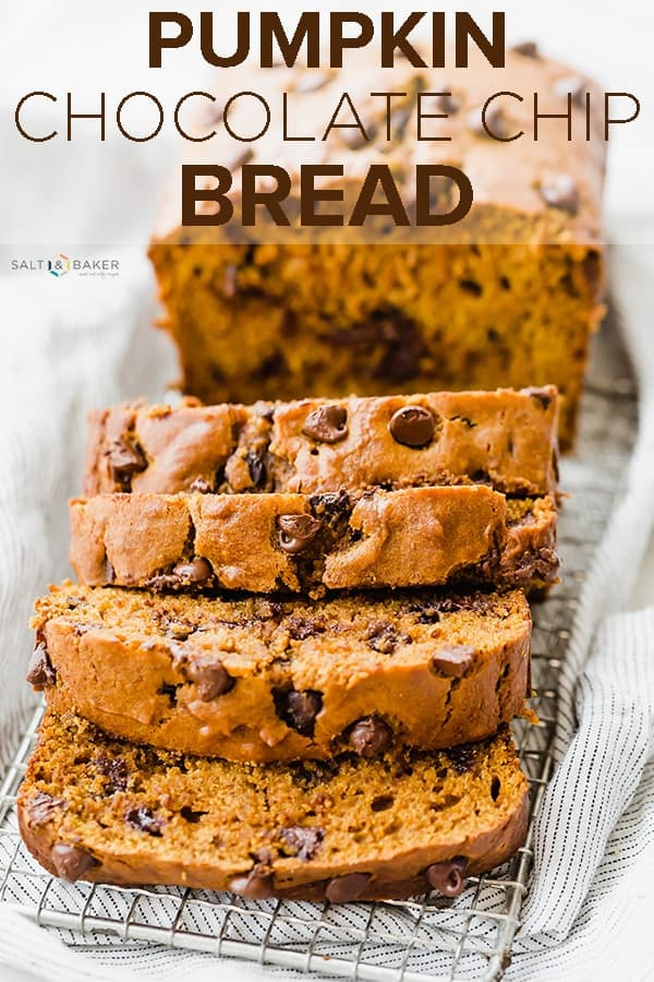 This Pumpkin Chocolate Chip Bread is soft, moist, and perfectly tender! Each bite is accompanied by melty chocolate chips and the perfect fall flavors that keep you coming back for more! #saltandbaker #pumpkin #pumpkinbread #pumpkinrecipes #pumpkinchocolatechip #pumpkineverything
