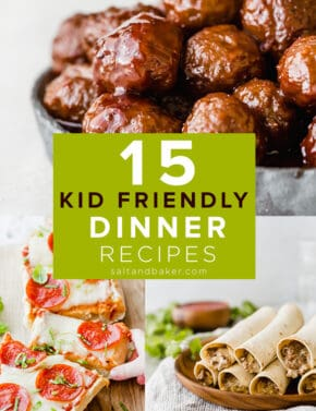 photos of kid friendly dinner recipes.