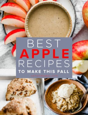 A photo collage of apple recipes: apple crisp, apple cinnamon scones, and caramel apple dip.