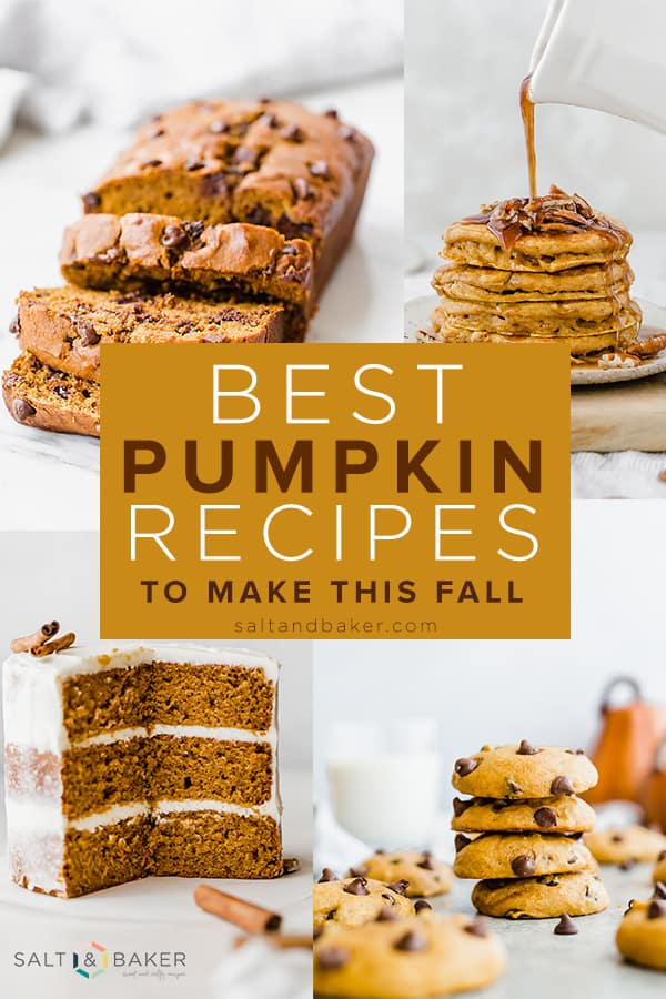 A photo collage of 4 delicious pumpkin recipes: pumpkin cake, pumpkin bread, pumpkin cookies, and pumpkin pancakes.