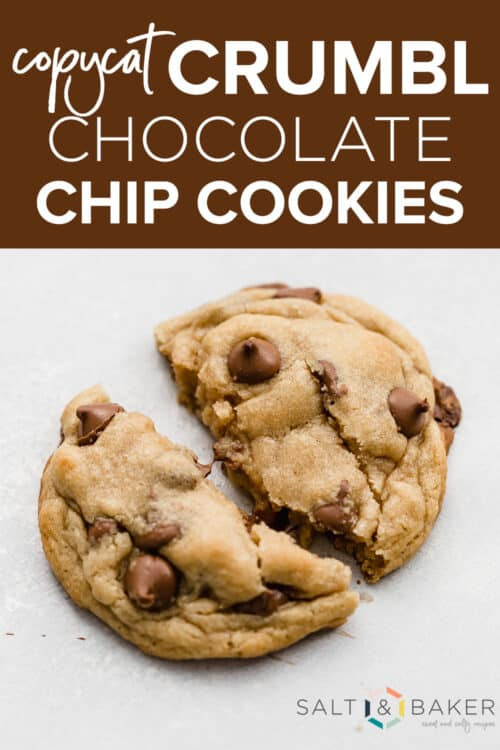 A large copycat Crumbl chocolate chip cookie, slightly torn in half.